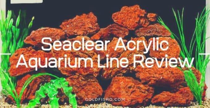 Seaclear Acrylic Aquarium Line Review